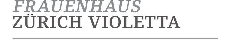 Frauenhaus Zürich Violetta